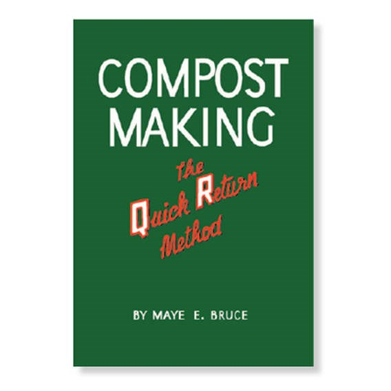 Compost Making - The Quick Return Method Booklet